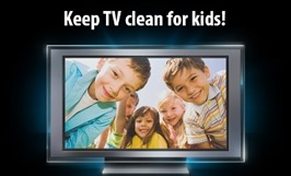 130910-Keep TV Clean for Kids-small